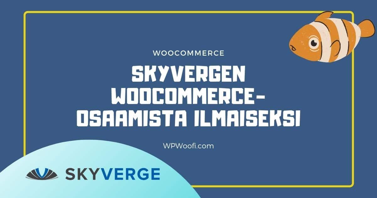 Skyverge woocommerce pluginit